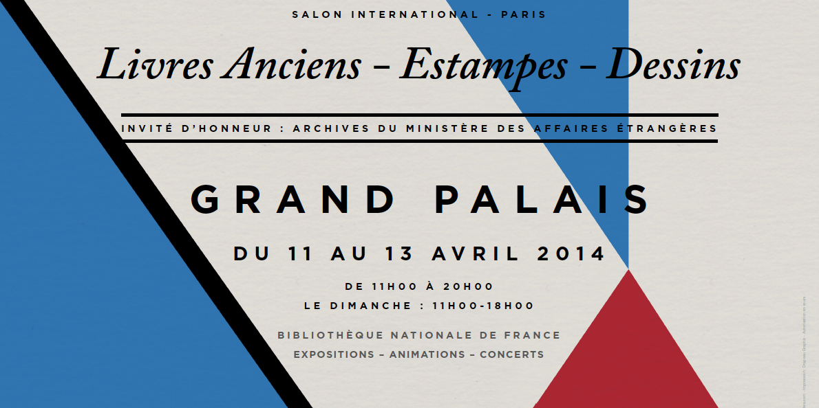 International Exhibition for ancient books, prints and pencil sketches at Grand Palais • Paris • France • April 2014